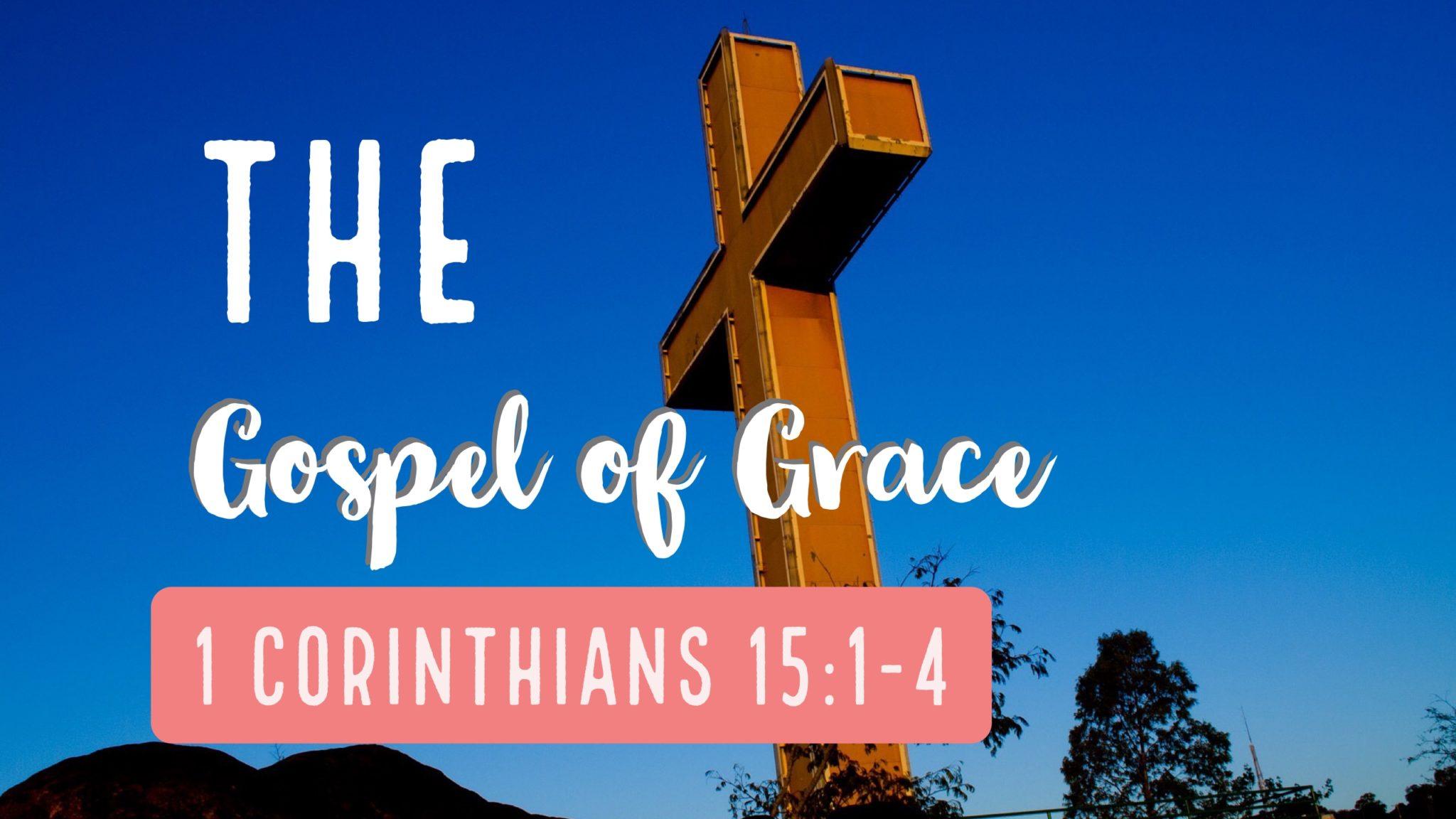 The Gospel of the Grace of God