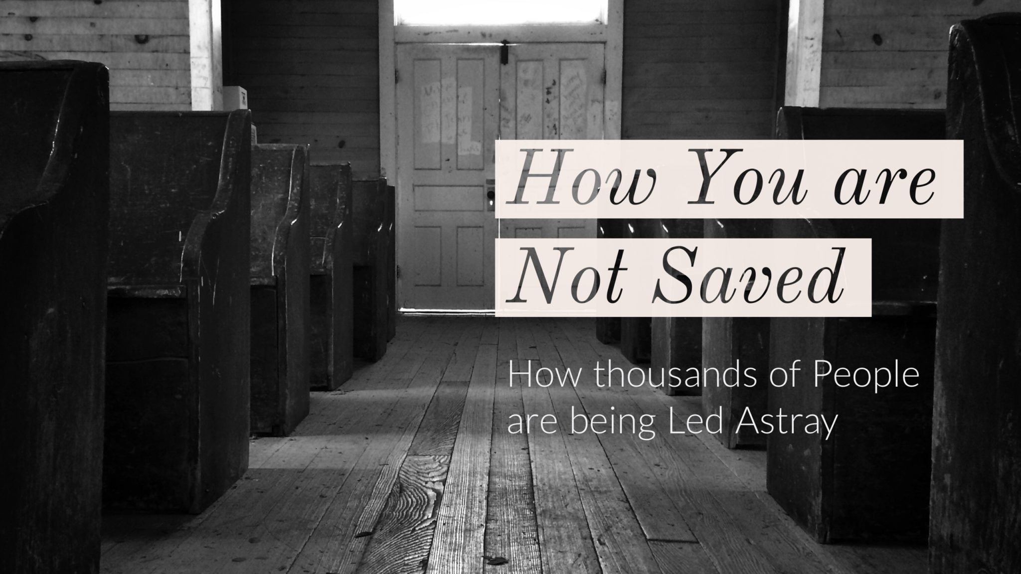How you are not saved