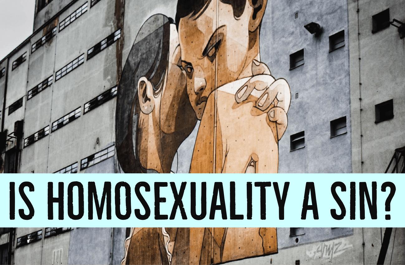 homosexual behavior a sin