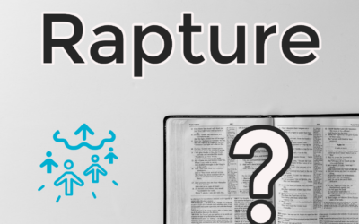 What is the Rapture and is it Biblical