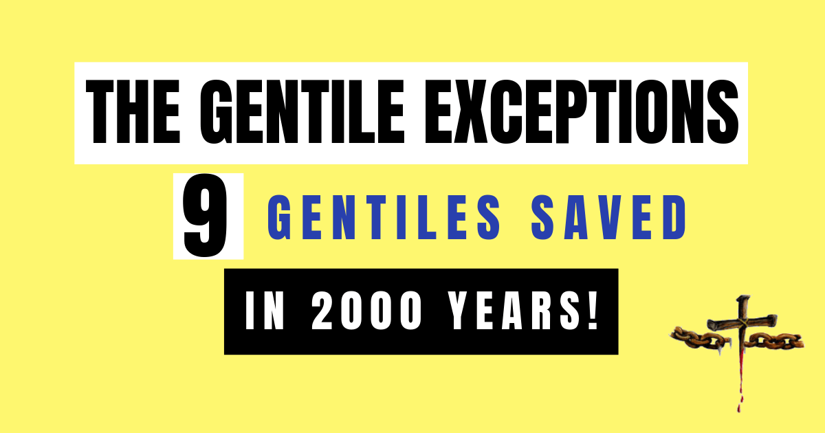 9 Gentiles saved in 2000 years