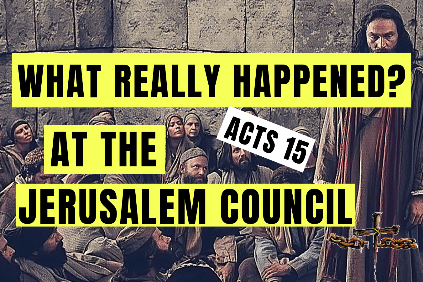 What is the Jerusalem Council and what happen?