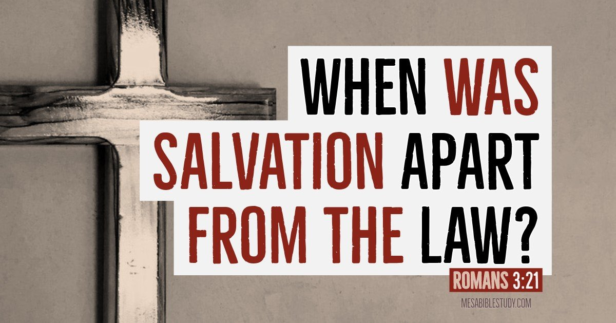 When was salvation for Gentiles apart from the law?