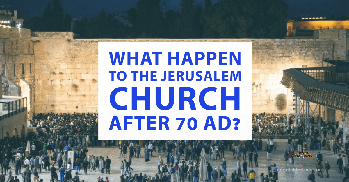 What happen to the Jerusalem Church after 70AD