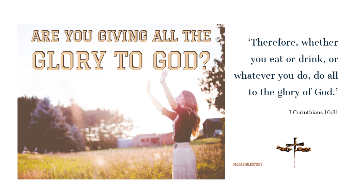give all the glory to God