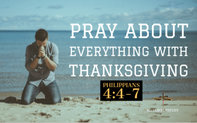 Pray About Everything Worry About Nothing God Always Answers