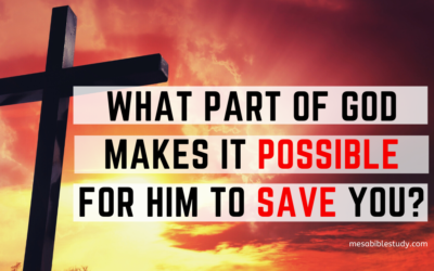 What Part of God Makes it Possible to Save You?