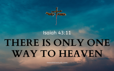 There is Only One Way to Heaven 'Jesus Christ'
