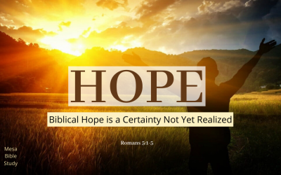 Biblical Hope: New Testament Hope Contains No Uncertainty