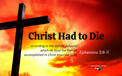 Christ Had to Die But Death Could Not Hold Him 'The Mystery (Secret) of the Cross'