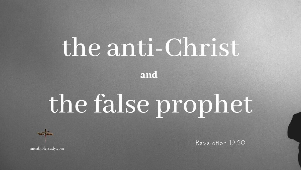 the anti-Christ and false prophet are men