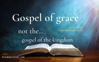 We are saved by the Gospel of Grace not the Gospel of the Kingdom