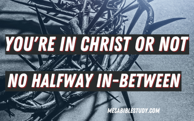 """The Lord is Crystal Clear, there is No Halfway In-Between """"You either Believe the Gospel or You Don't"""