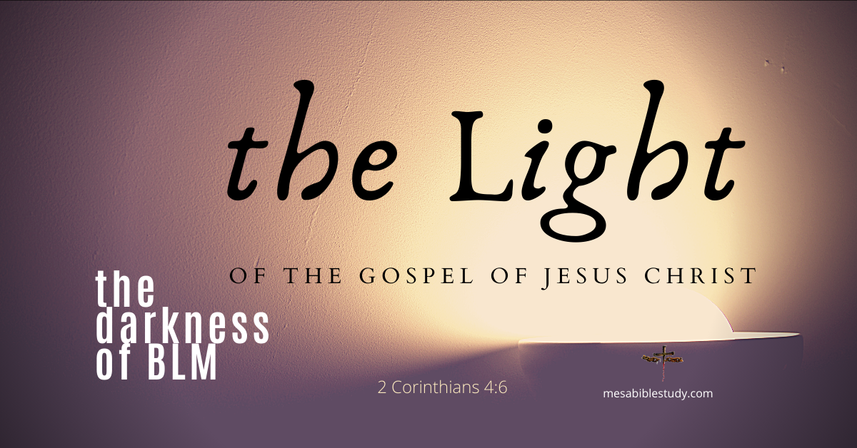the Light of the Gospel of Jesus Christ