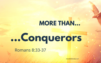 Believers are More than Conquerors Romans 8:37