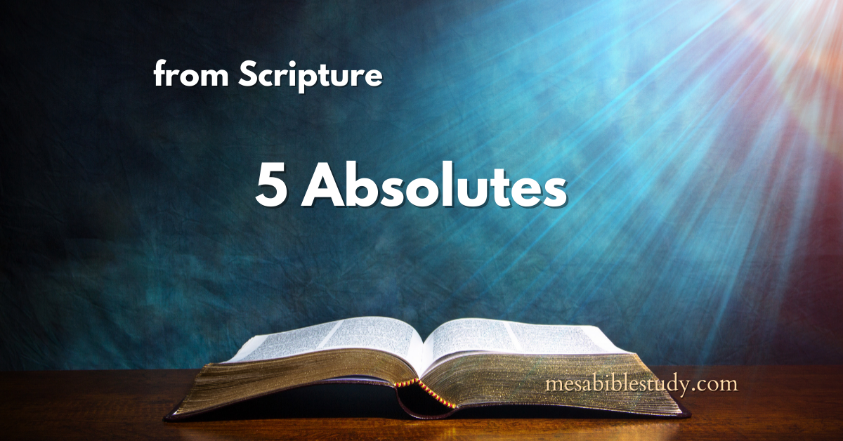5 Absolute Truths from Scripture